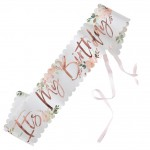 Rose Gold Foiled Ditsy Floral It's My Birthday Sash